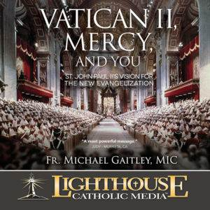 Vatican II, Mercy and You