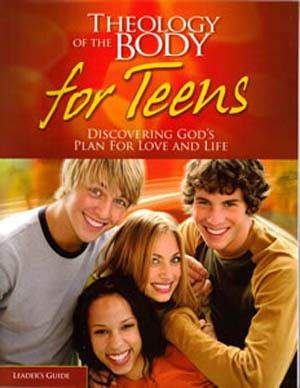 Theology of the Body for Teens Leader's Guide