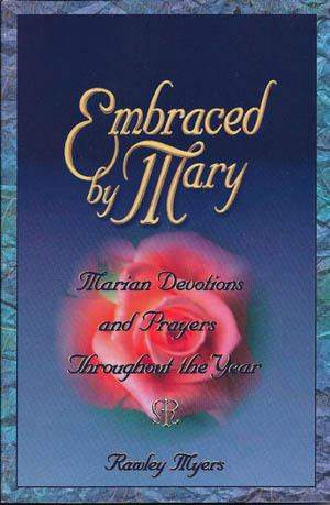 Embraced by Mary